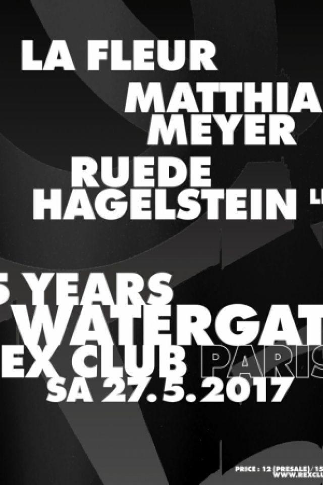 WATERGATE 15 YEARS BIRTHDAY @ Le Rex Club - PARIS