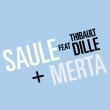 SAULE + Merta