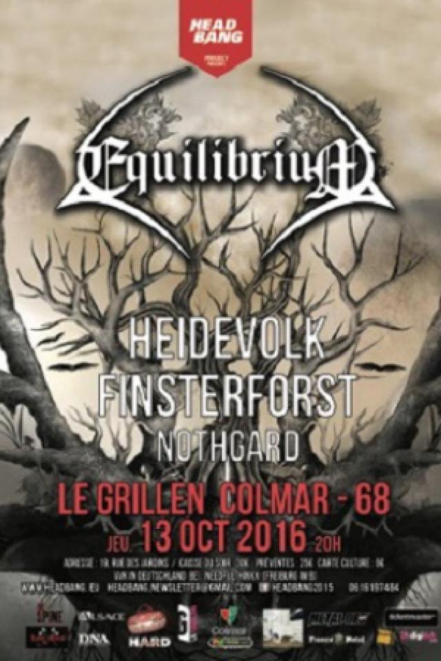 EQUILIBRIUM + HEIDEVOLK + FINSTERFORST + NOTHGARD @ Le Grillen - COLMAR