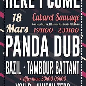Concert HERE I COME : PANDA DUB + TAMBOUR BATTANT + BAZIL