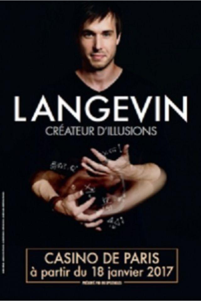 """LANGEVIN """"Créateur d'illusions"""" @ Casino de Paris - Paris"""