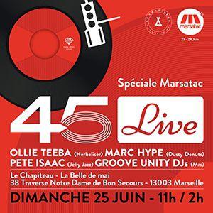 Festival 45 LIVE SPECIAL MARSATAC à MARSEILLE @ LE CHAPITEAU - Billets & Places