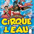 Cirque Sur l'Eau à STRASBOURG