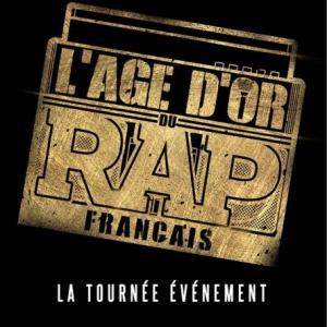 Concert L'AGE D'OR DU RAP FRANCAIS
