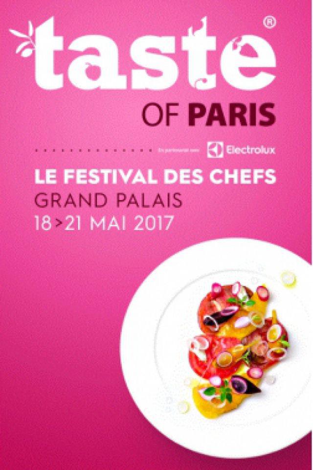 TASTE OF PARIS 2017 - LE FESTIVAL DES CHEFS - SESSION SOIRÉE @ GRAND PALAIS - PARIS