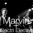 Concert SOIREE COME ON PEOPLE : Electric Electric + Marvin @ PALOMA, NIMES - 14 Novembre 2012