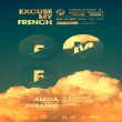Soir�e Excuse My French w/ Alesia, D-Bangerz, Rootwords live, Pyramid...