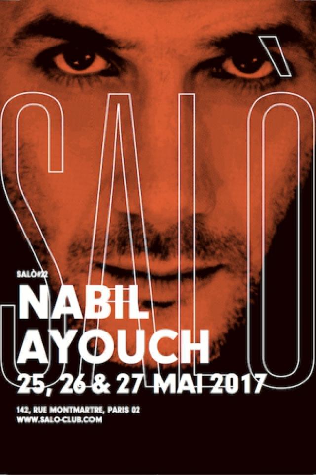 SALÒ #22 : NABIL AYOUCH @ SALÒ - PARIS