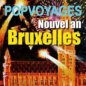 NOUVEL AN BRUXELLES DÉPART REIMS @ BUS POPVOYAGES DÉPART REIMS - REIMS
