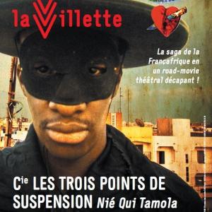 Spectacle NIE QUI TAMOLA La Grande Saga de la Fran�afrique