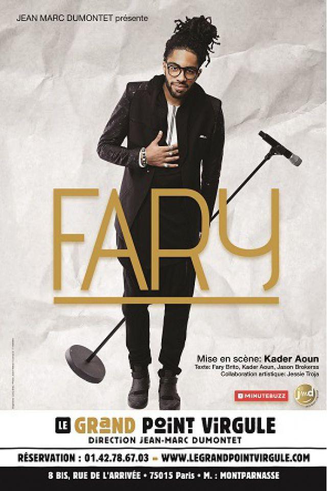 Fary @ Théâtre Le Grand Point Virgule - PARIS