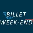 BILLET WEEK-END 30€