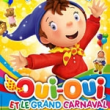 Spectacle OUI-OUI ET LE GRAND CARNAVAL