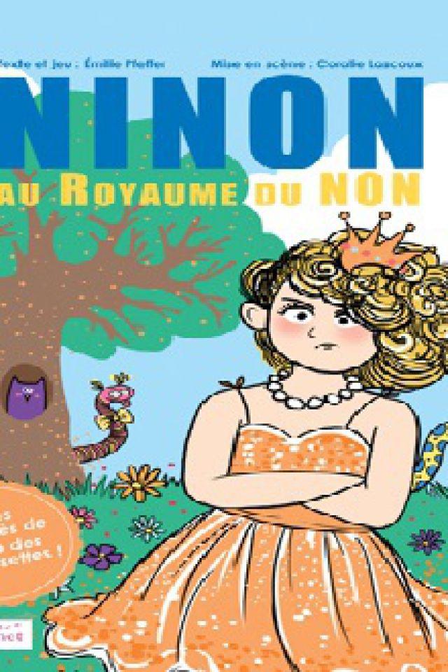 NINON AU ROYAUME DU NON @ Le Funambule Montmartre - PARIS