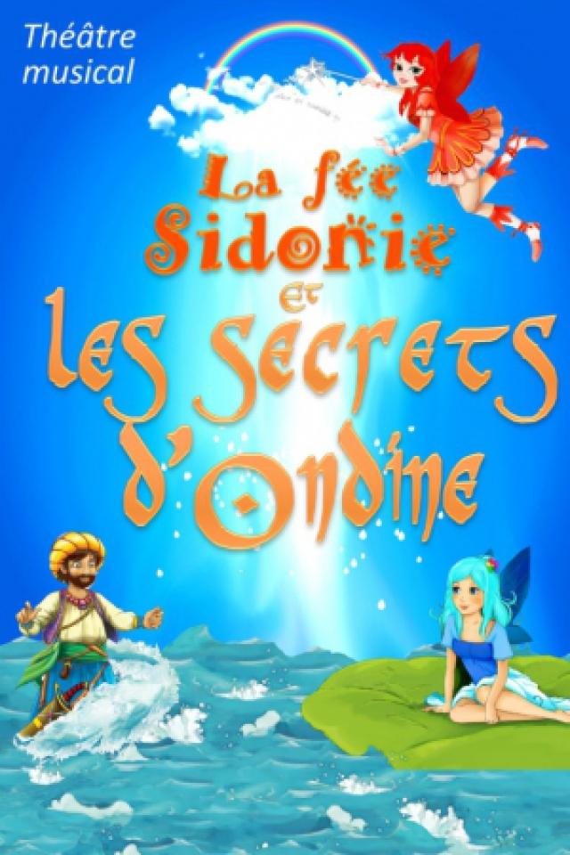 La Fée Sidonie et les secrets d'Ondine - Dès 3 ans - 50MN @ Acte 2 Théâtre - LYON