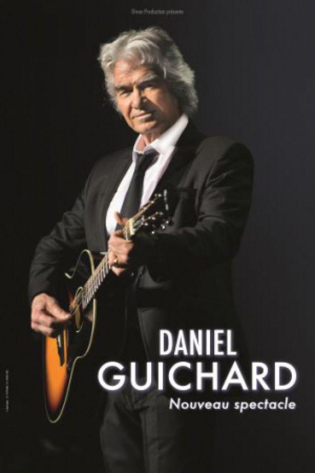 Billets DANIEL GUICHARD - Salle des Fêtes