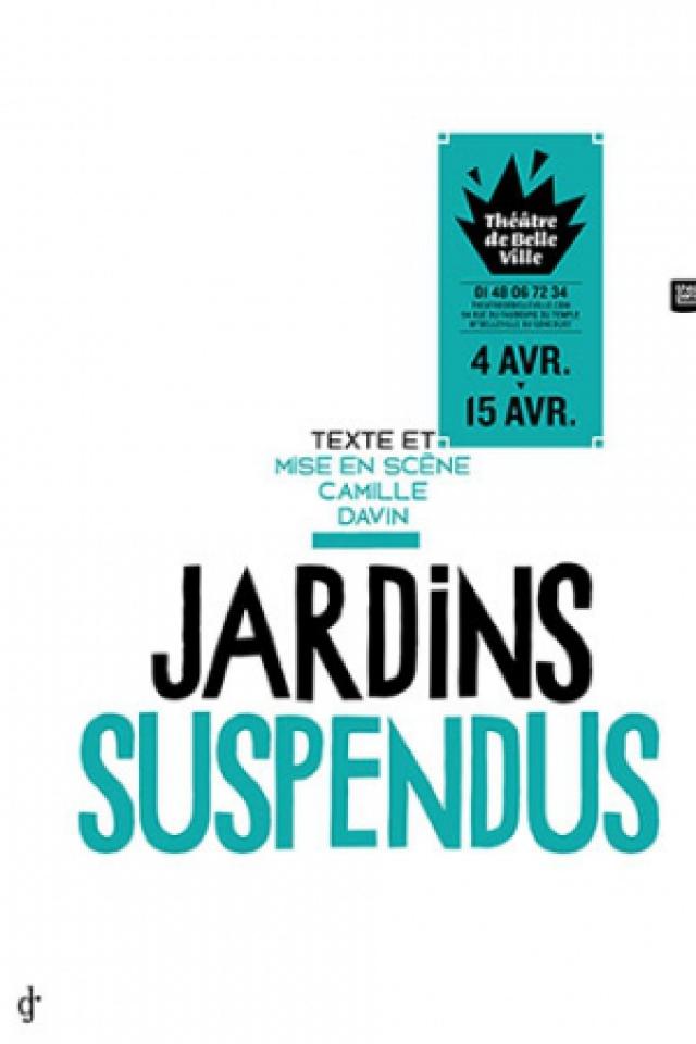 JARDINS SUSPENDUS @ THEATRE DE BELLEVILLE - PARIS