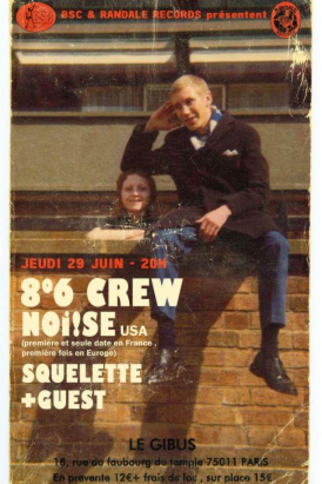 Noi!se + 8°6 Crew + Squelette + Guest @ Le Gibus  - PARIS
