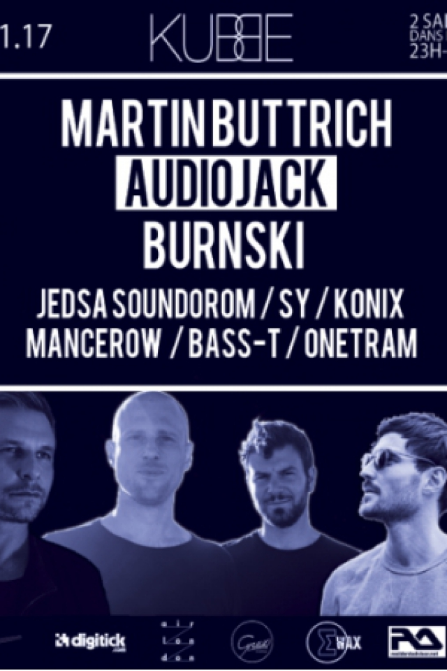 Billets KUBBE #5 - Martin Buttrich, Burnski, Audiojack & more - Secret Location