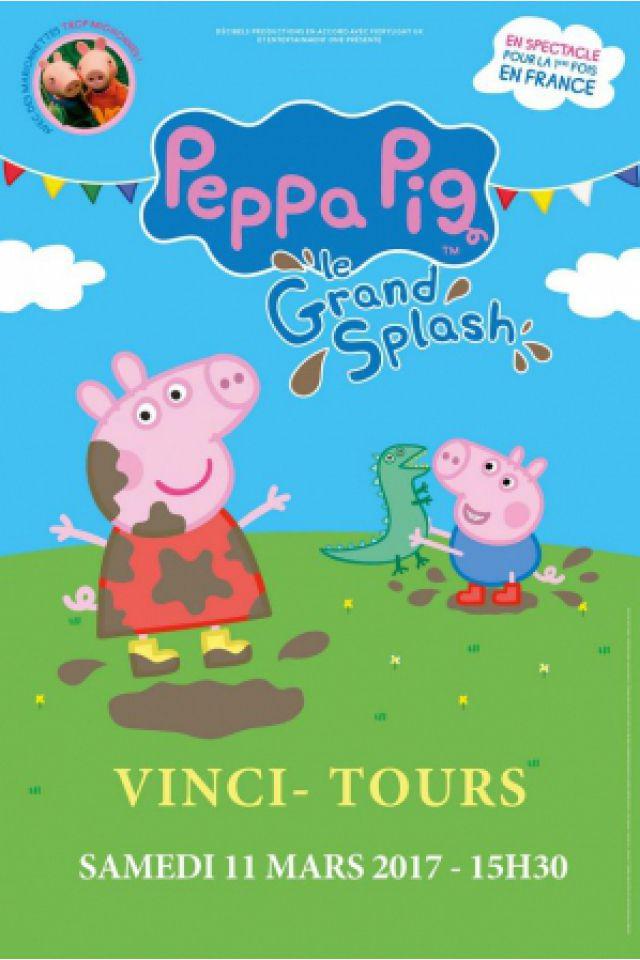 PEPPA PIG - LE GRAND SPLASH @ Le Vinci - Auditorium François 1er - Tours