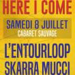 Concert HERE I COME : L'Entourloop, Skarra Mucci + première partie