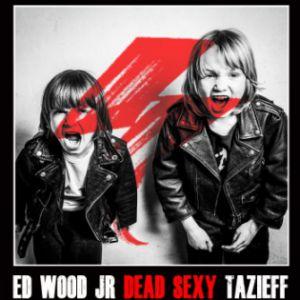 INDIESCIPLINE FESTIVAL : ED WOOD JR. + DEAD SEXY INC. + TAZIEFF @ Petit Bain - PARIS
