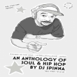 Soir�e FREE YOUR FUNK : an anthology of soul & hip hop by DJ Spinna