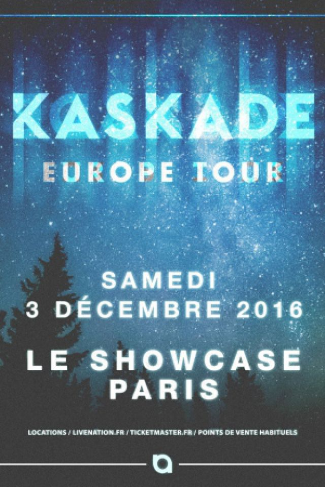 Billets KASKADE - Showcase