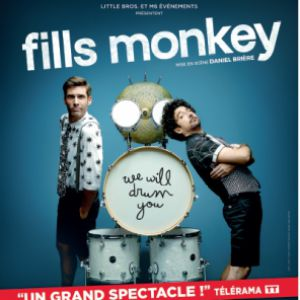 Spectacle FILLS MONKEY - INCREDIBLE DRUM SHOW