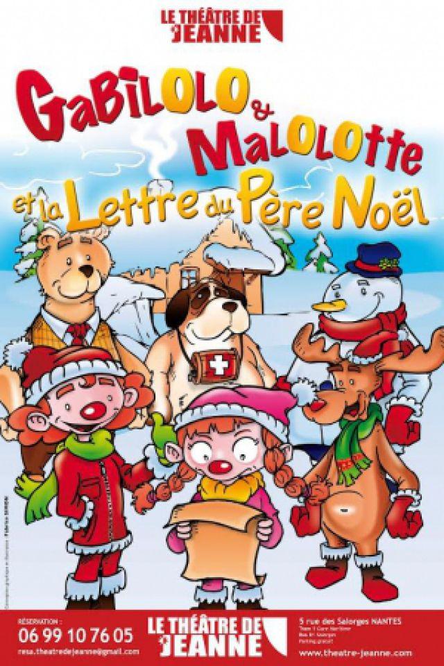 Gabilolo, Malolotte et la Lettre du Père Noël @ Théâtre de Jeanne - NANTES