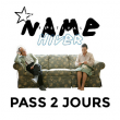 NAME D'HIVER - PASS 2 JOURS