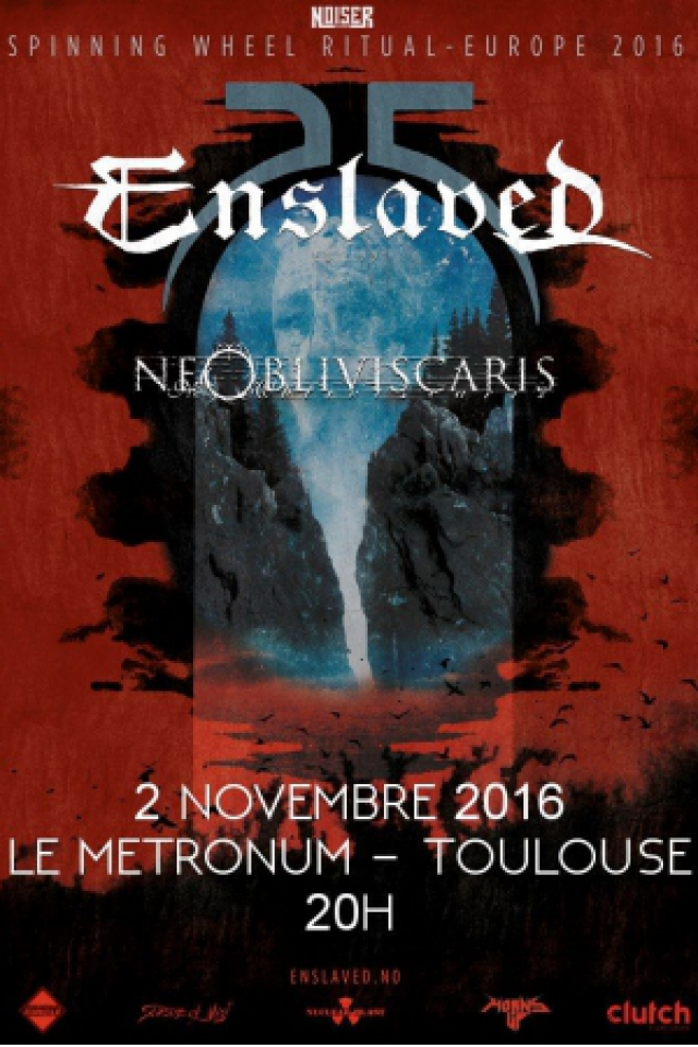 "Noiser présente : ENSLAVED ""Celebrating 25years"" @  LE METRONUM - TOULOUSE"