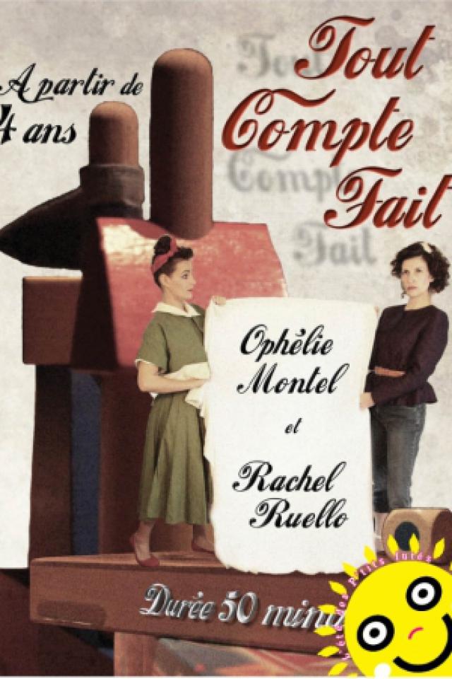Tout compte fait @ Théâtre Darius Milhaud - PARIS