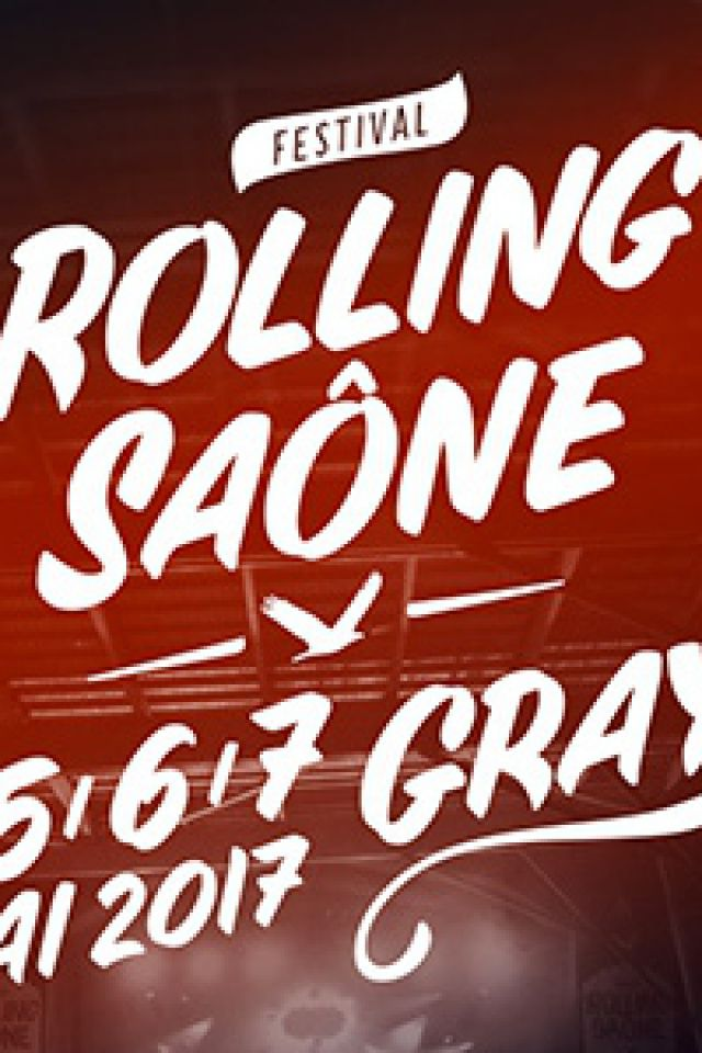 FESTIVAL ROLLING SAONE 2017 - PASS 3 JOURS @ HALLE SAUZAY  - GRAY