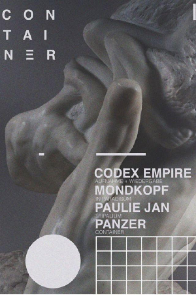 Container XV : Codex Empire, Mondkopf @ Glazart - PARIS 19