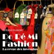Do Ré Mi Fashion, la revue des invendus