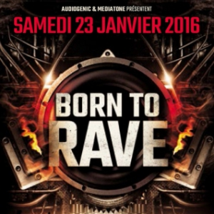Concert BORN TO RAVE - LYON à VILLEURBANNE @ DOUBLE MIXTE - Billets & Places