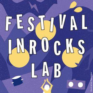 Concert Festival inRocKs lab