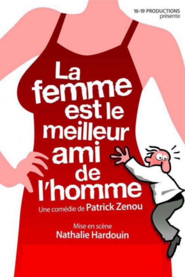 La Femme est le meilleur ami de l'Homme @ Théâtre de Jeanne - NANTES