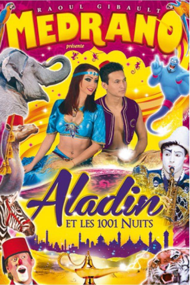Cirque MEDRANO A NEUFCHATEAU - ALADIN & LES 1001 NUITS @ Esplanade des Marroniers - NEUFCHÂTEAU