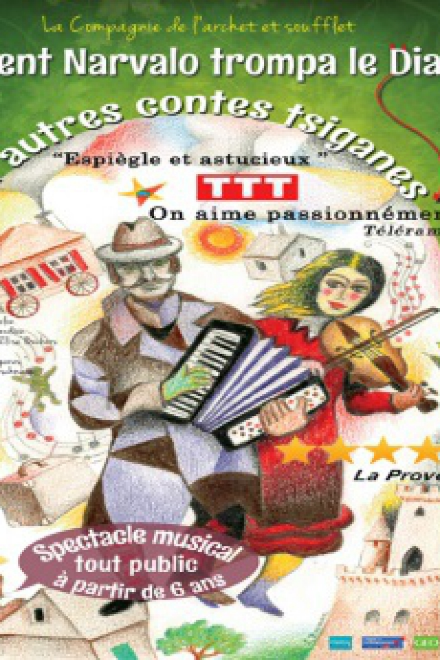 COMMENT NARVALO TROMPA LE DIABLE  et autres contes tsiganes @ Essaïon Théâtre - Paris