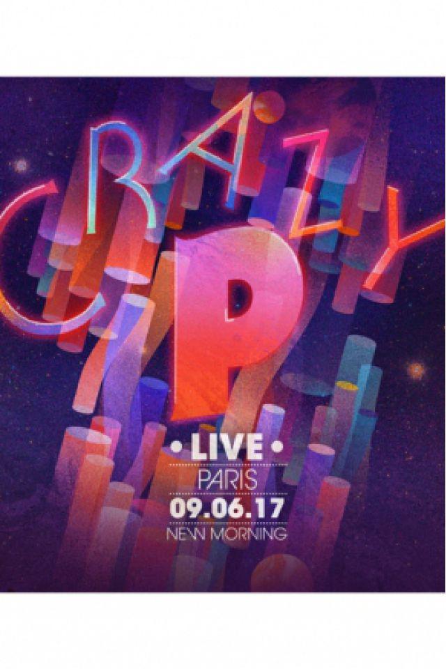 CRAZY P LIVE! @ New Morning - Paris