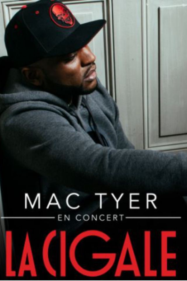 Concert MAC TYER à Paris @ La Cigale - Billets & Places