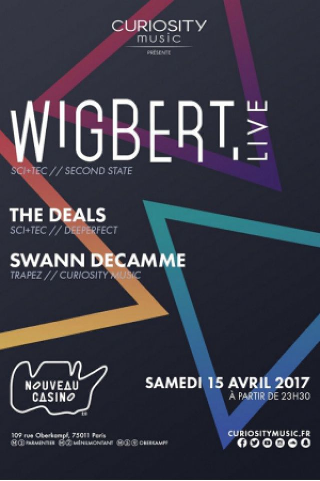 Wigbert LIVE, The Deals, Swann Decamme @ Le Nouveau Casino - Paris