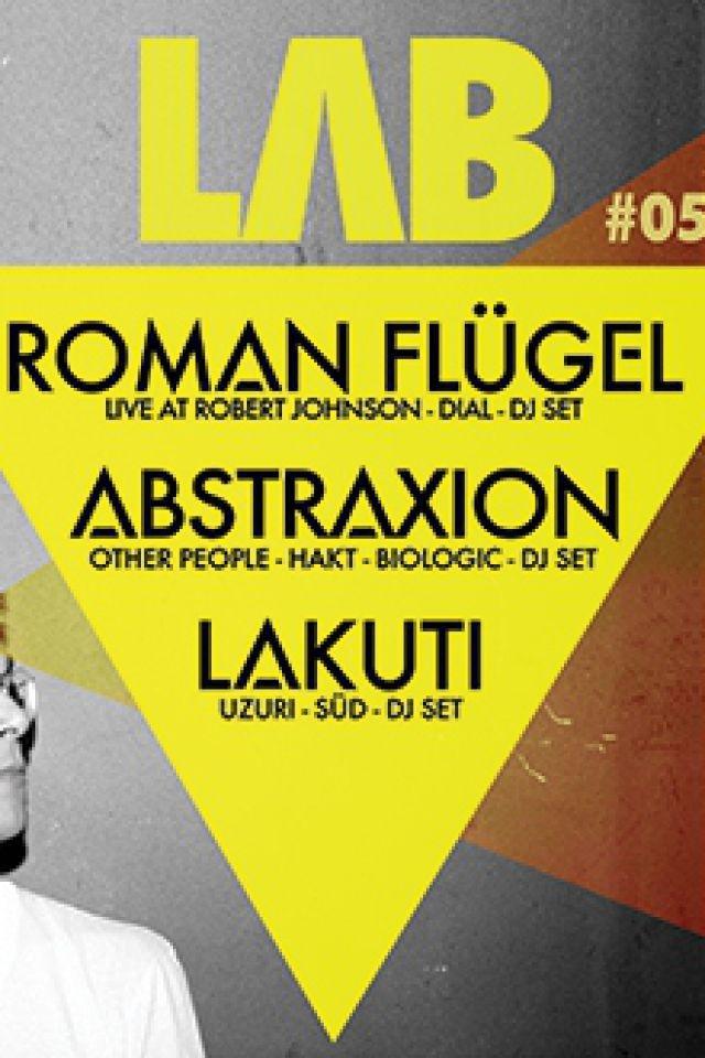 Soirée LAB : ROMAN FLUGEL + LAKUTI + ABSTRAXION à Marseille @ Cabaret Aléatoire - Billets & Places