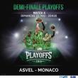 Match ASVEL - MONACO - 1/2 FINALE PLAYOFFS MATCH 4