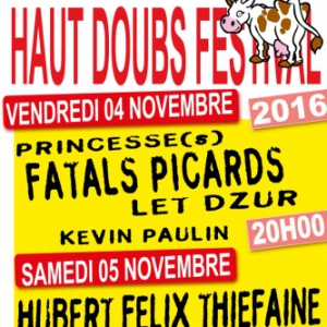 Haut Doubs Festival - Les fatals picards  @ Espace René Pourny - PONTARLIER
