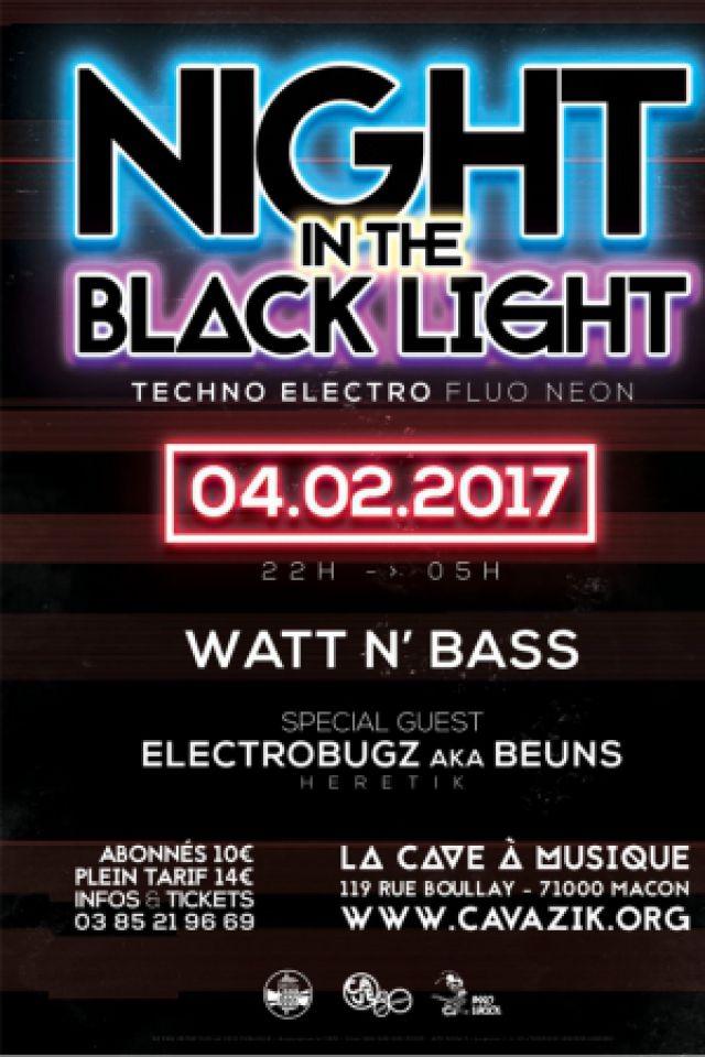WATT N'BASS présente NIGHT IN THE BLACK LIGHT @ La Cave à Musique - MÂCON