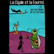 La Cigale et la Fourmi  (et autres Fables de La Fontaine)