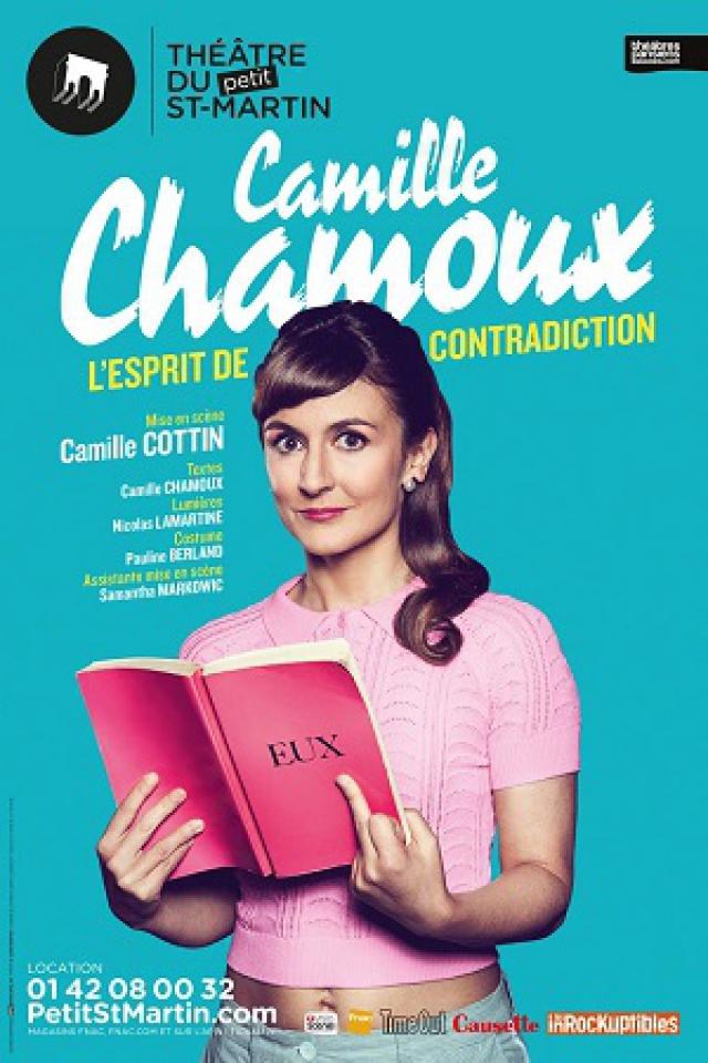 L'ESPRIT DE CONTRADICTION DE CAMILLE CHAMOUX @ Théâtre du Petit Saint Martin - PARIS